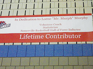"A banner in honor of Lorne A. ""Mr. Murph"" Murphy was unveiled Friday night."
