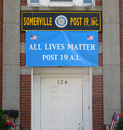 "The ""All Lives Matter"" banner at the American Legion Post 19. ~Photos by Donald Norton"